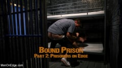 Michael DelRay - BOUND PRISON Part 2: Officer DelRay has his Prisoners on Edge (Thumb 01)